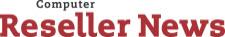Computer Reseller News